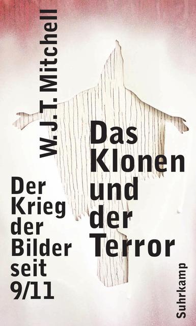 """Mitchell: """"Der Satz """"Das Klonen und der Terror"""" - der Titel meines Buches - wurde zu einem Ausdruck, um die Art und Weise zu beschreiben, wie der Krieg gegen den Terror immer neue Terroristen hervorbrachte."""""""